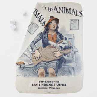 Be Kind to Animals - Vintage Poster Receiving Blanket