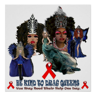 Be Kind To Drag Queens Poster