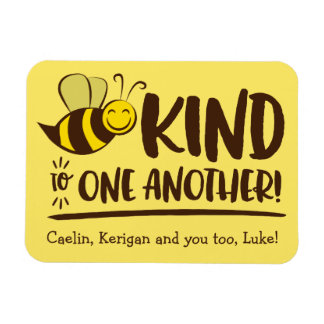 Be Kind to One Another Bee Magnet