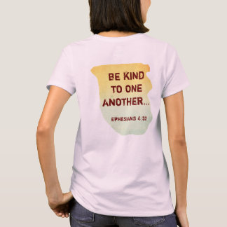 Be Kind to One Another -- T-shirt