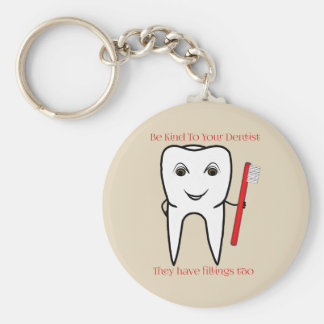 Be Kind To Your Dentist Funny Keychain