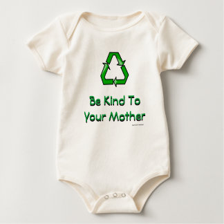 Be Kind To Your Mother Baby Bodysuit