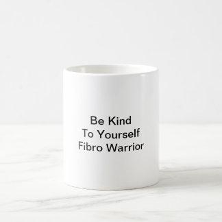 Be Kind To Yourself Fibro Warrior Coffee Mug
