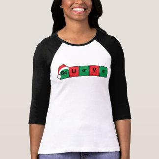 Be.Li.e.V.e {Periodic Table Believe} T-Shirt