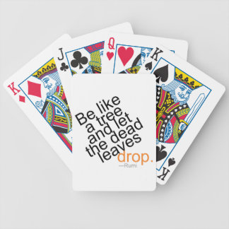 Be Like a Tree and Let the Dead Leaves Drop Bicycle Playing Cards