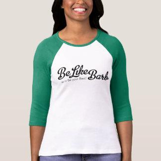Be Like Barb T-Shirt