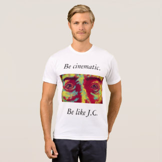 Be like J.C. T-Shirt