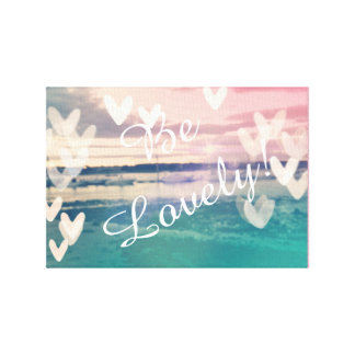 """Be Lovely"" Beach Canvas Art"