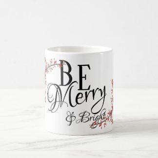 Be Merry & Bright - Black Script and Holly - Coffee Mug