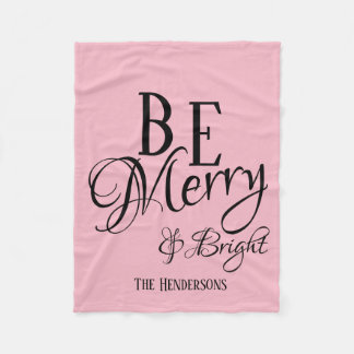 Be Merry & Bright - Pink with Name - Fleece Blanket