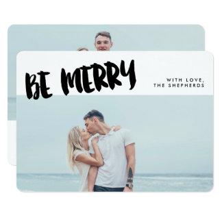 "Be Merry Brush Script Holiday Photo Card 5"" X 7"" Invitation Card"
