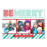 "Be Merry Family Photo Collage Holiday Card 5"" X 7"" Invitation Card"