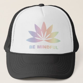 Be Mindful Trucker Hat