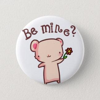 Be mine? 2 inch round button