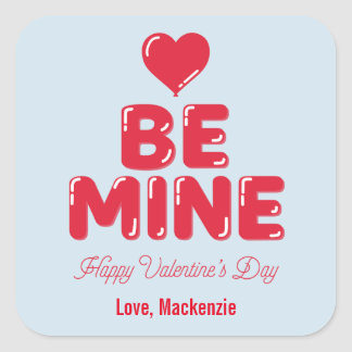 Be Mine Heart Balloon Letter Valentine's Day Square Sticker