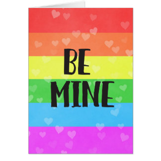 Be Mine LGBT Pride Valentine's Day Card