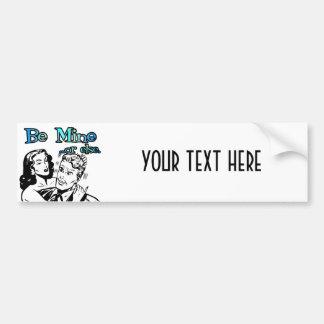 Be Mine Or Else Funny Retro Valentine Bumper Sticker