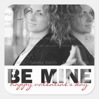 Be mine St Valentine Photo Sticker Custom | Square