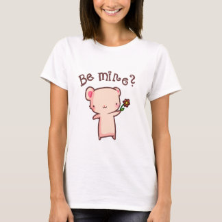 Be mine? T-Shirt