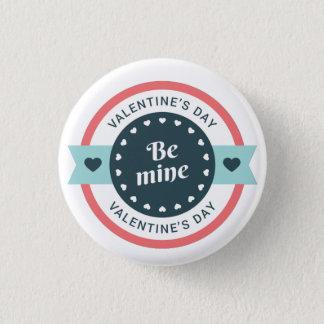 Be Mine Valentine's Day 1 Inch Round Button