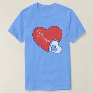 Be Mine Valentine's Day Gifts T-Shirt