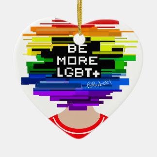 Be More LGBTQ Be More Chill Design Ceramic Ornament