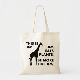 Be More Like Jim Tote Bag