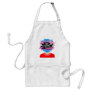 Be More Trans, Be More Chill Standard Apron