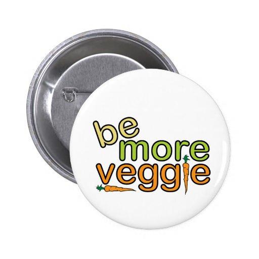 Be More Veggie Pin