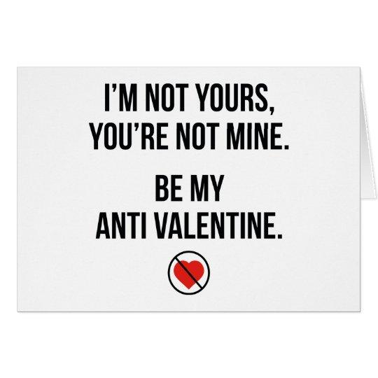 Be My Anti Valentine Card