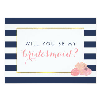 "Be My Bridesmaid Card | Navy Stripe & Blush Peony 5"" X 7"" Invitation Card"