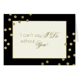 Be My Bridesmaid Gold Confetti Card