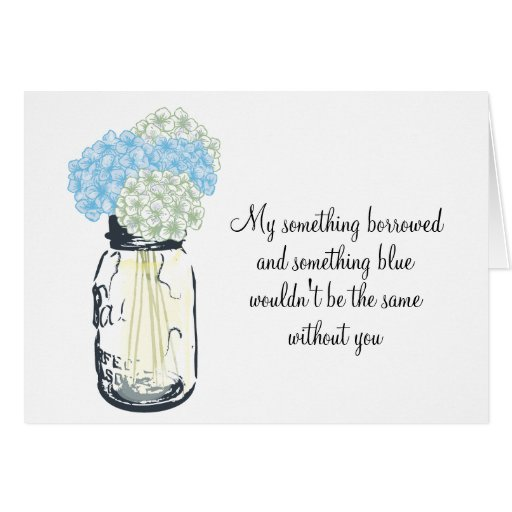 Be My Bridesmaid - Mason Jar Hydrangea Flowers Card