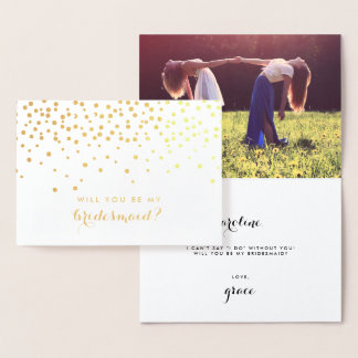 Be My Bridesmaid | Personalized Photo Gold Foil Card