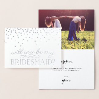 Be My Bridesmaid | Personalized Photo Silver Foil Card