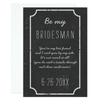 Be My Bridesman Request Chalkboard Wedding Flat Card