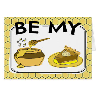 Be My Honey Pie Valentine Card