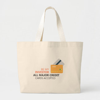 Be my investor large tote bag