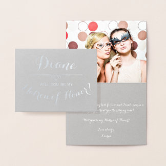 Be My Matron of Honor Cursive Personalized Foil Card