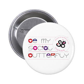 """""""Be My Social Butterfly"""" Button Pin"""