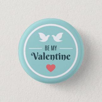 Be My Valentine Doves 1 Inch Round Button