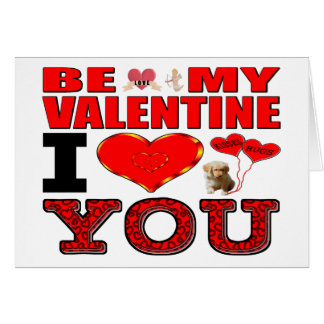 Be My Valentine I Love You Card