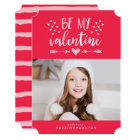 Be My Valentine | Red Valentine's Day Photo Card