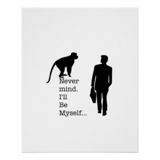 Be Myself Monkey Poster