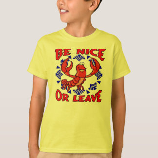 Be Nice or Leave Crawfish T-Shirt
