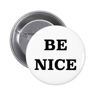 Be Nice (spread the word) 2 Inch Round Button