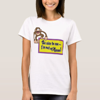 Be Nice to Me- I'm Out of Xanax! T-Shirt