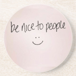 Be Nice to People Coaster