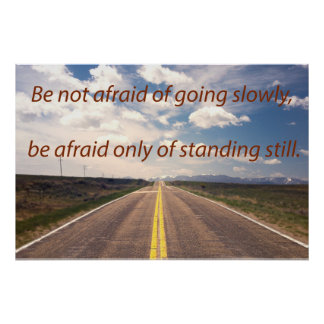 Be Not Afraid Quote Poster