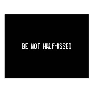 be not half-assed postcard